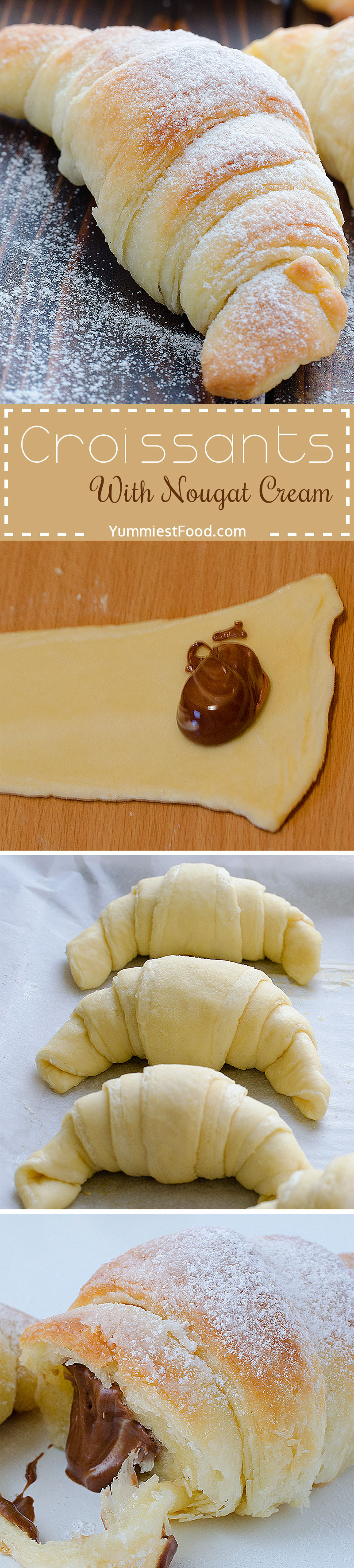 Croissants With Nougat Cream - I am sure that you haven't taste so soft, tasty and delicious puff pastry, so you must try to make these croissants with nougat cream