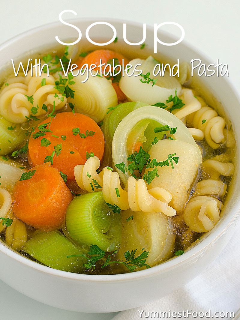 Soup With Vegetables and Pasta