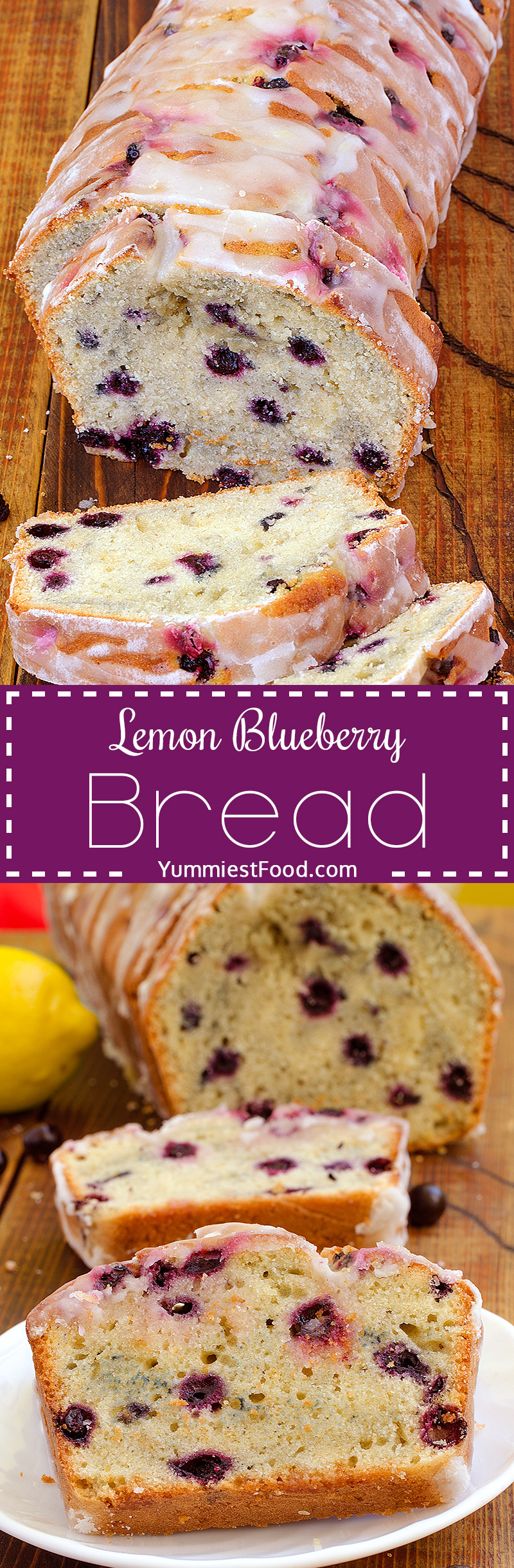 Lemon Blueberry Bread is quick, delicious and easy to make.