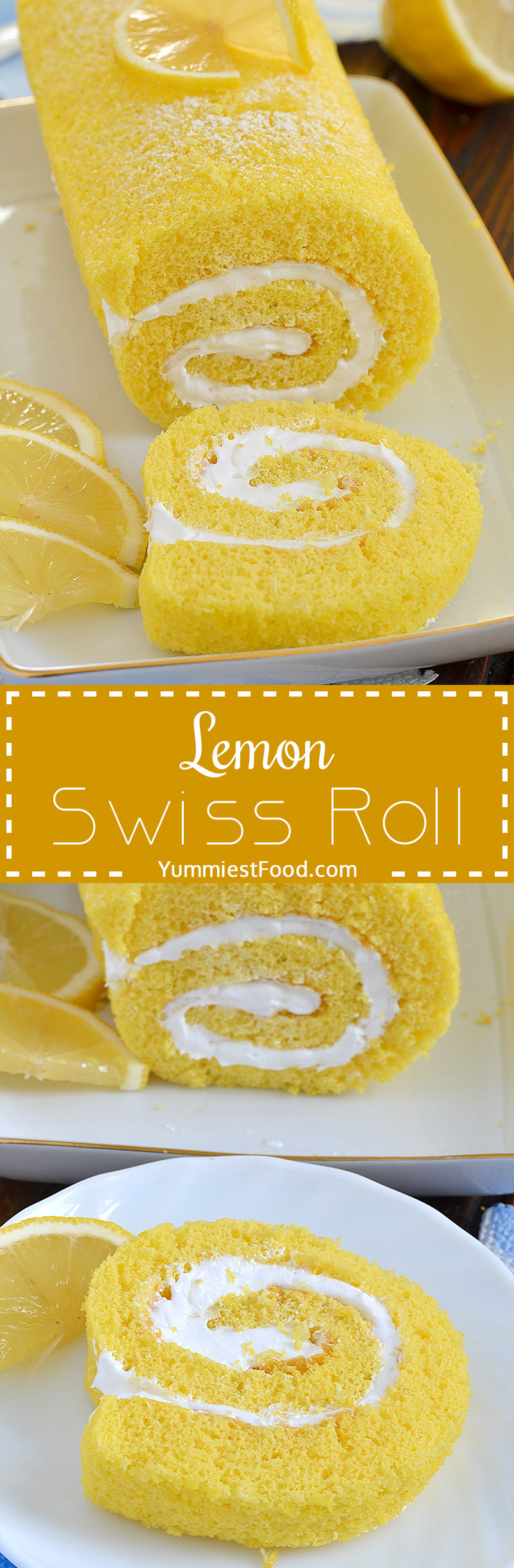 Lemon Swiss Roll – refreshing and so delicious summer cake