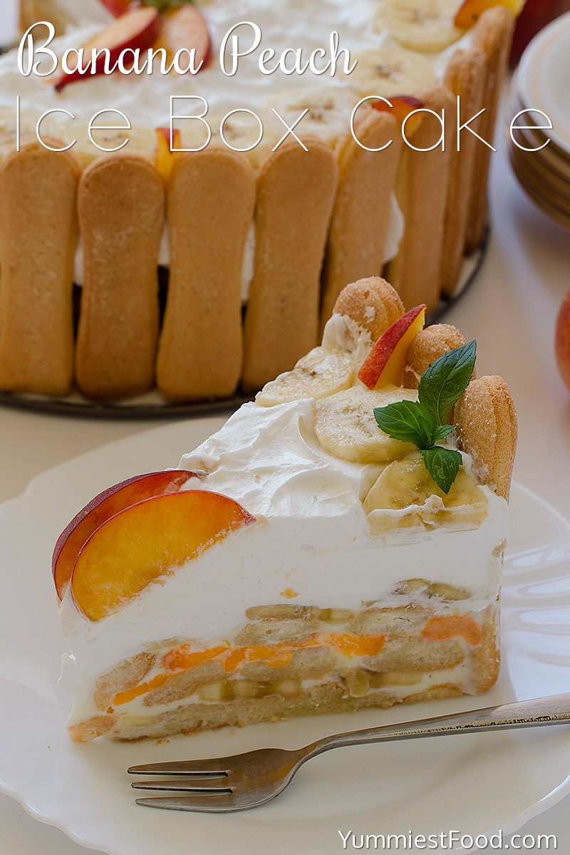 Banana Peach Ice Box Cake