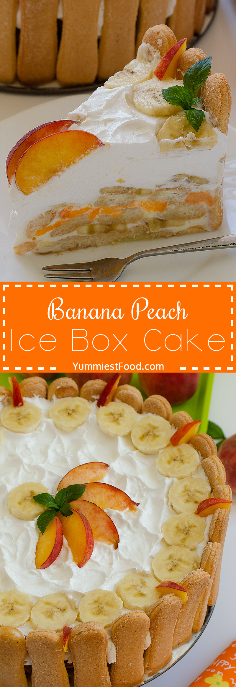 Banana Peach Ice Box Cake - no bake, delicious, refreshing and perfect for summer days