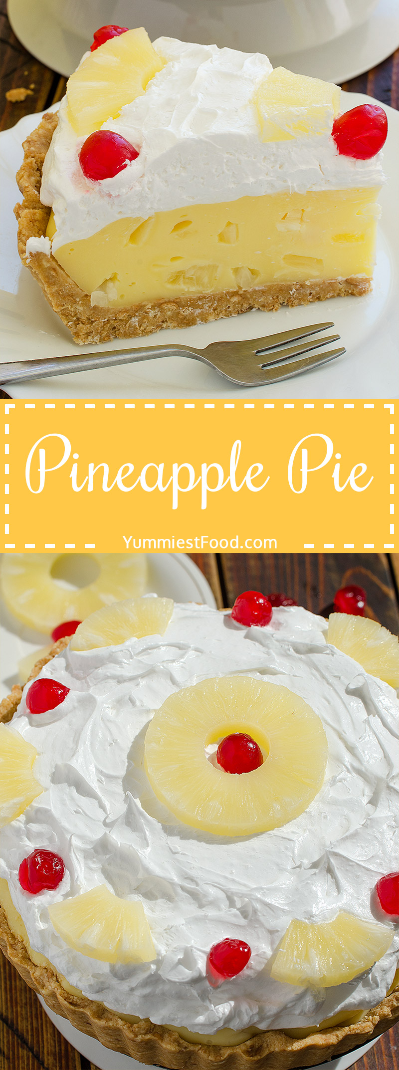Pineapple Pie a quick recipe for creamy, refreshing and so delicious summer pie.