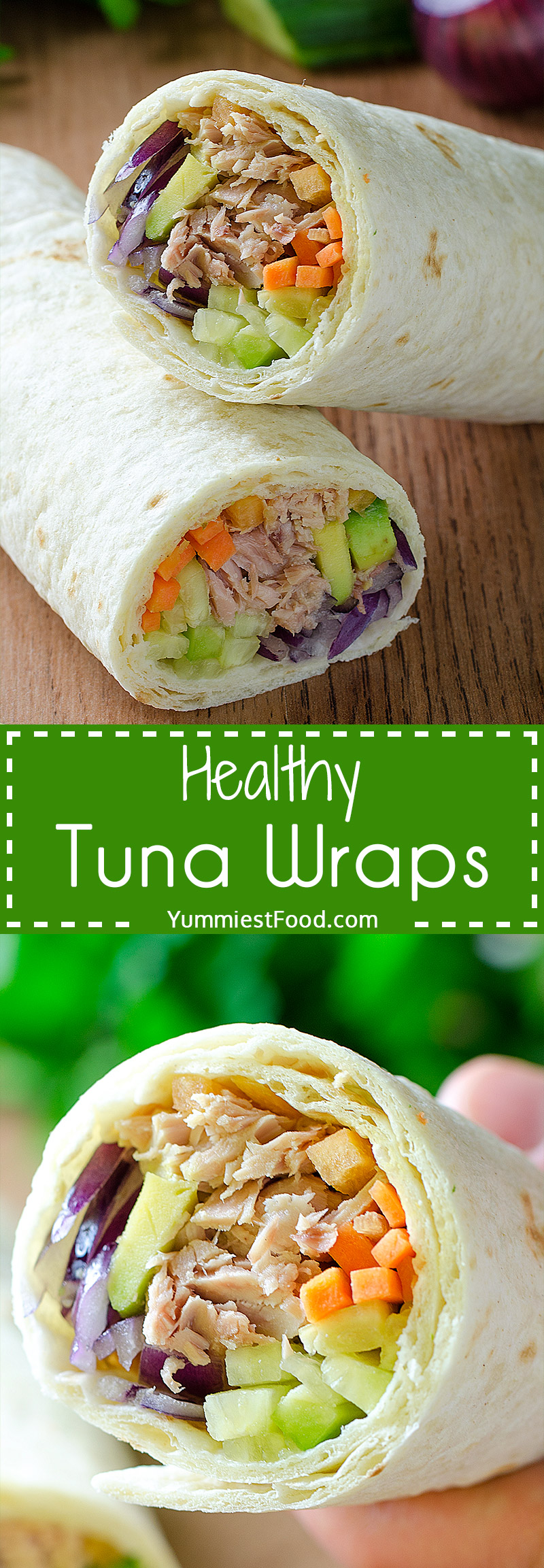 Healthy Tuna Wraps - For 10 minutes you can make so healthy, easy and tasty recipe.