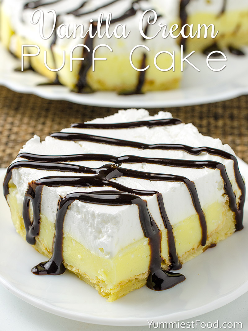 Vanilla Cream Puff Cake or Eclair Cake
