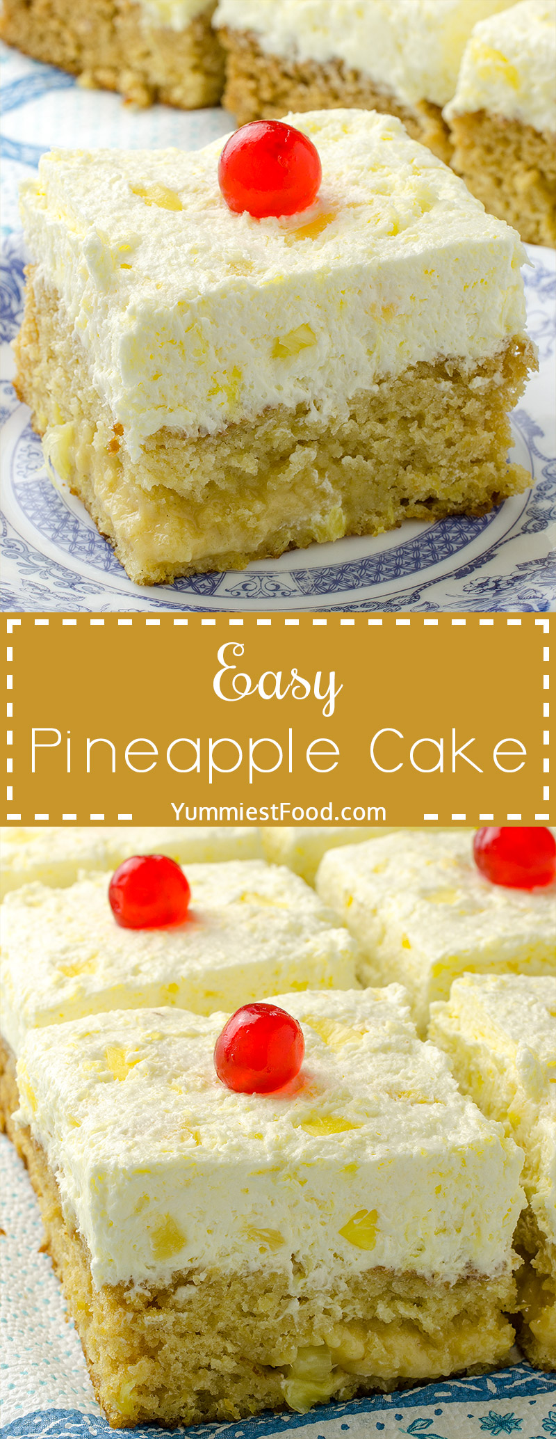 Light and fluffy Easy Pineapple Cake