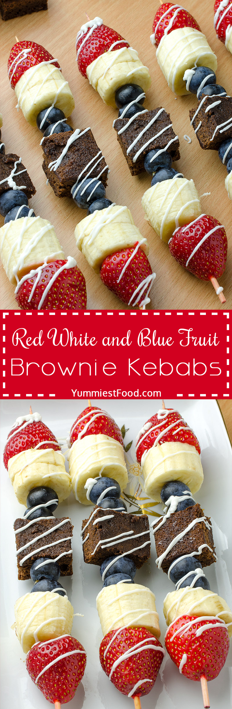 Healthy Summer Red, White and Blue Fruit Brownie Kebab - Very nice and super healthy dessert perfect for summer days