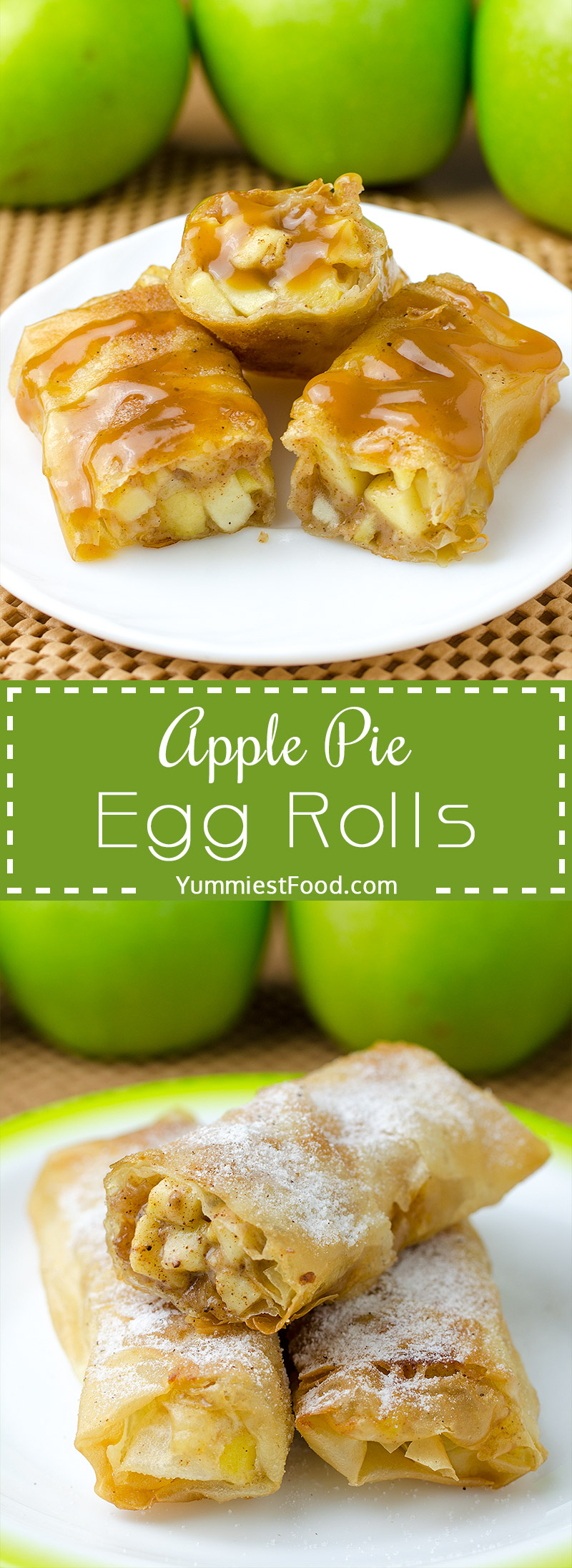 Apple Pie Egg Rolls - if you like apple and cinnamon combination, this recipe is perfect for you.