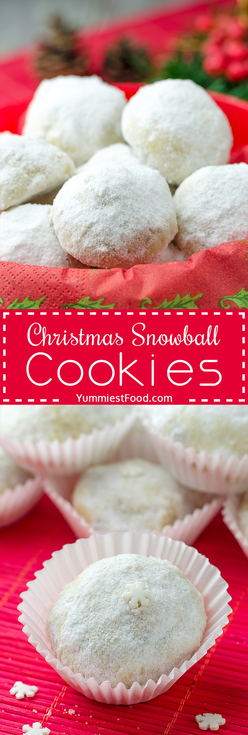 Christmas Snowball Cookies - perfect coffee and tea cookie for your holiday cookie platter
