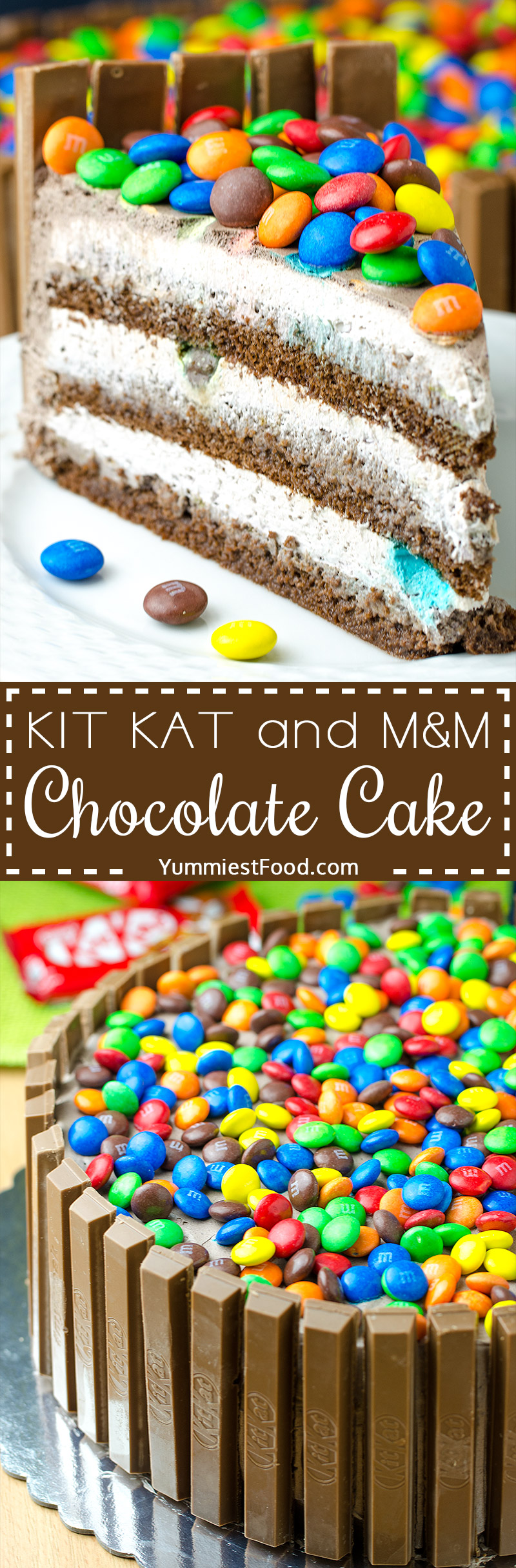 KIT KAT and M&M chocolate cake with peanut butter frosting - This cake is so good and easy to make. Perfect for birthdays and other celebrations.
