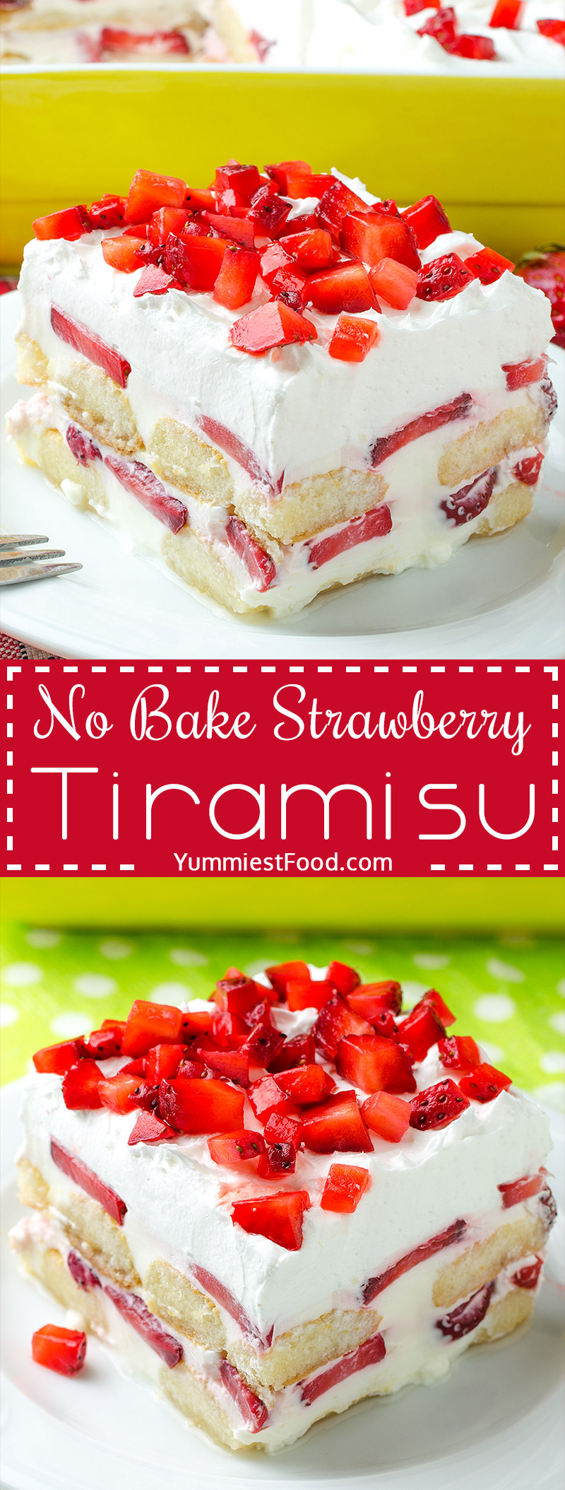 No BAKE Strawberry Tiramisu is the perfect EASY dessert for spring and summer potlucks, parties, picnics and Mother's Day. The perfect cool dessert