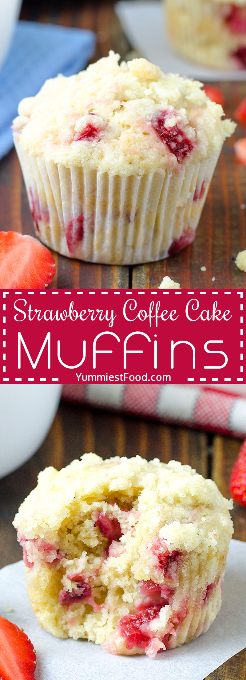Easy and delicious Strawberry Coffee Cake Muffins, the perfect muffins to make during strawberry season