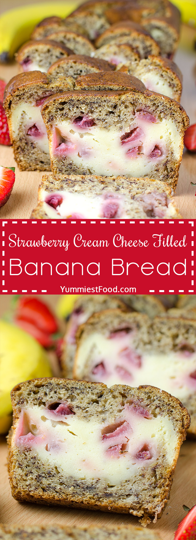 STRAWBERRY CREAM CHEESE FILLED BANANA BREAD - Perfect for breakfast, snack and dessert.