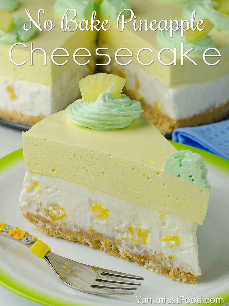 No Bake Pineapple Cheesecake Recipe