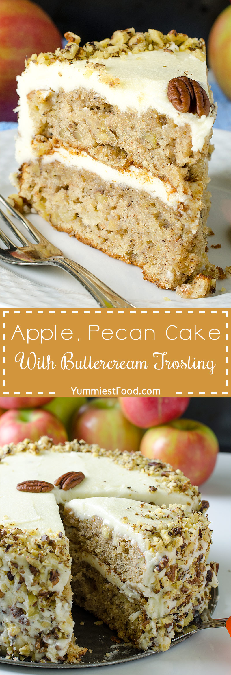 APPLE, PECAN CAKE WITH BUTTERCREAM FROSTING - Easy layer cake is fall treat with chopped apples, pecans and buttercream frosting