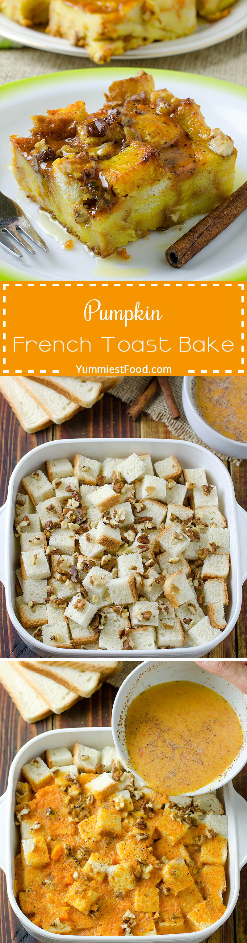 EASY PUMPKIN FRENCH TOAST BAKE - Quick and Easy breakfast recipe
