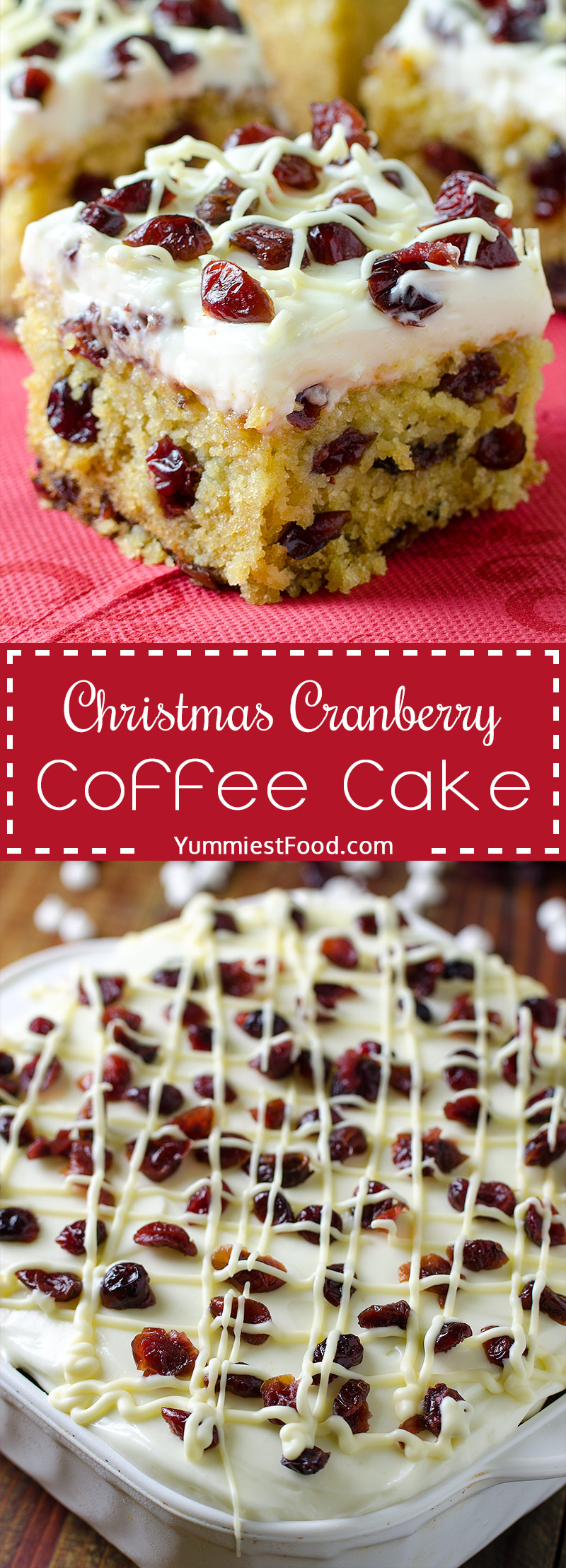 CHRISTMAS CRANBERRY COFFEE CAKE - Easy Cranberry Coffee Cake is perfect Christmas dessert! Loaded with cranberries and white chocolate chips and topped with cream cheese frosting is a family favorite!