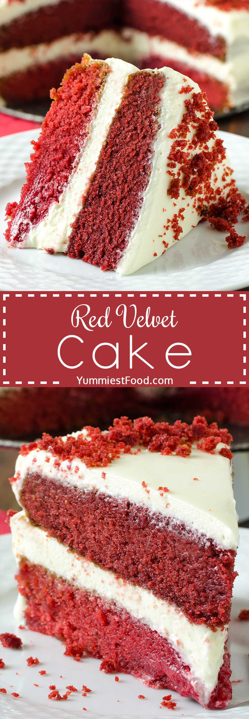 RED VELVET CAKE – Super moist, flavorful and perfect cake with cream cheese frosting! This gorgeous red beauty is the perfect choice of cake for any occasion!