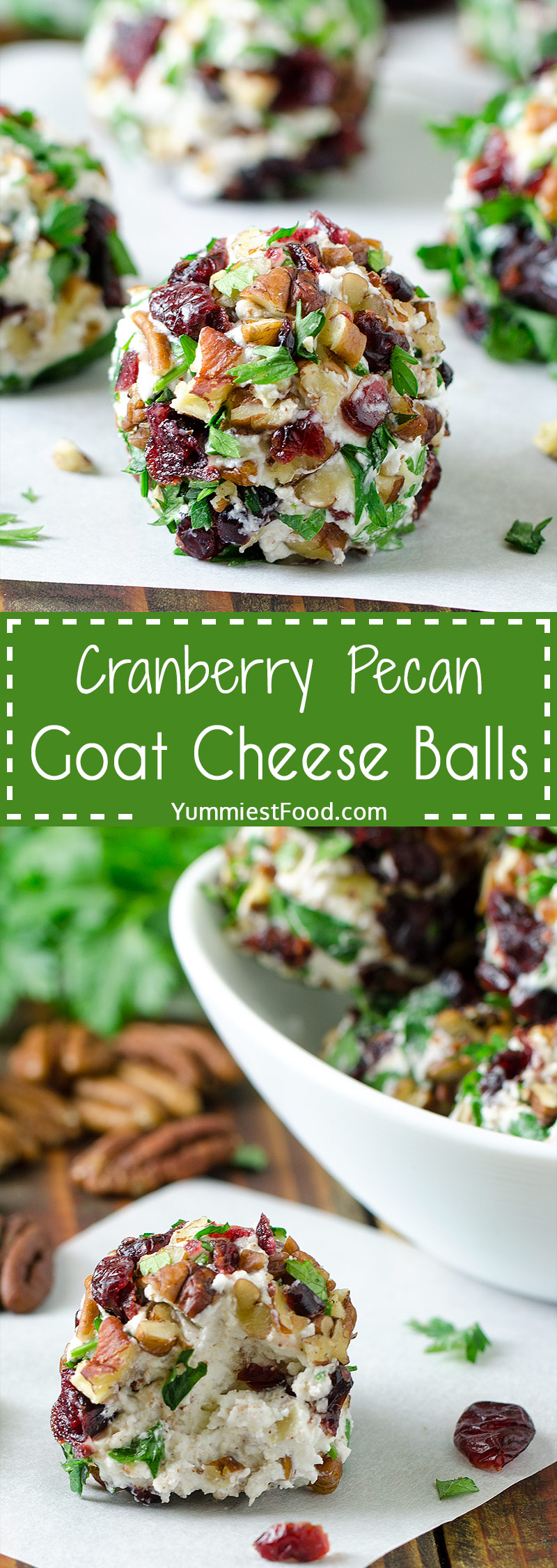 CRANBERRY PECAN GOAT CHEESE BALLS - Quick, easy and totally delicious festive holiday appetizer. Perfect for Christmas, New Year's Eve or any Holiday events