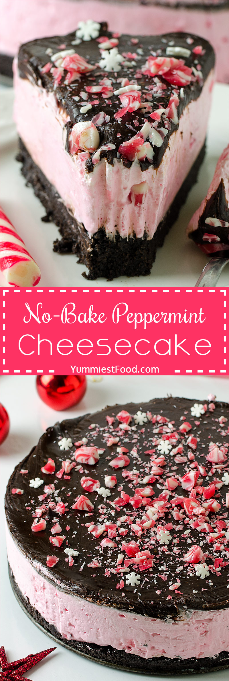 NO-BAKE PEPPERMINT CHEESECAKE - Perfect and easy No-Bake Peppermint Cheesecake is the best way to enjoy the delicious holiday flavors in a stunning dessert recipe