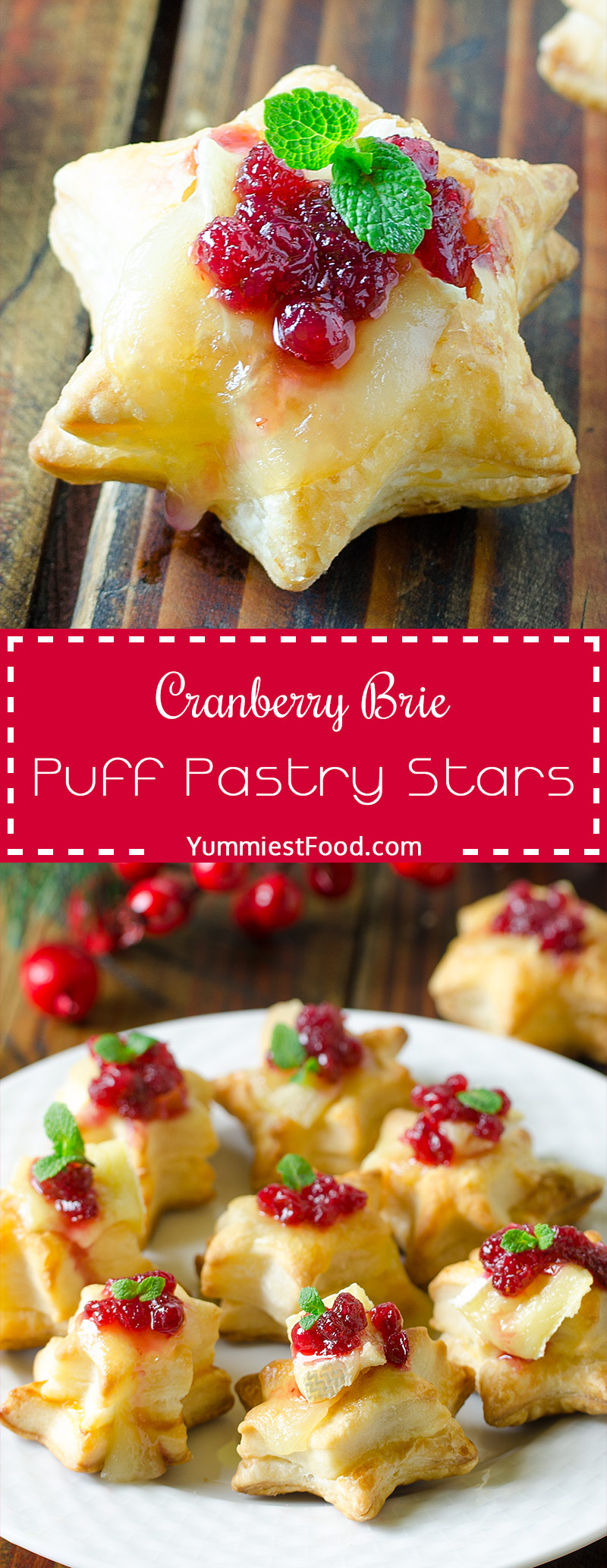 CHRISTMAS CRANBERRY BRIE PUFF PASTRY STARS – Quick and Easy appetizer perfect for Christmas! Puff pastry stars topped with brie and cranberry sauce