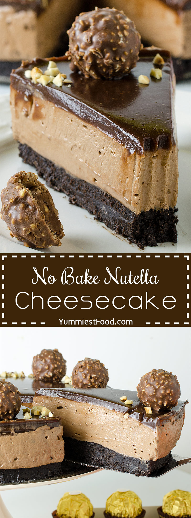 NO BAKE NUTELLA CHEESECAKE - Easy, rich and decadent, this cheesecake makes a beautiful, elegant and easy Ferrero Rocher Cheesecake Recipe for any special occasion