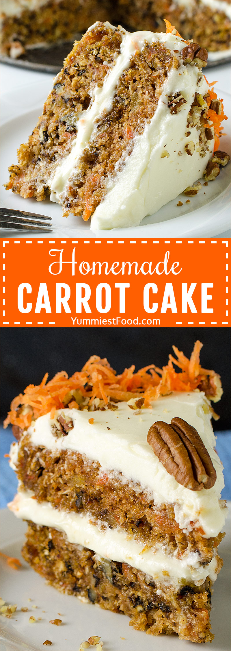 HOMEMADE CARROT CAKE – This easy Carrot cake recipe is rich, moist and delicious