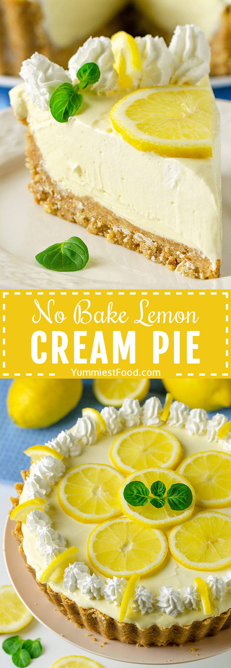 NO BAKE LEMON CREAM PIE – Sweet, tart and easy pie, full of lemon flavor