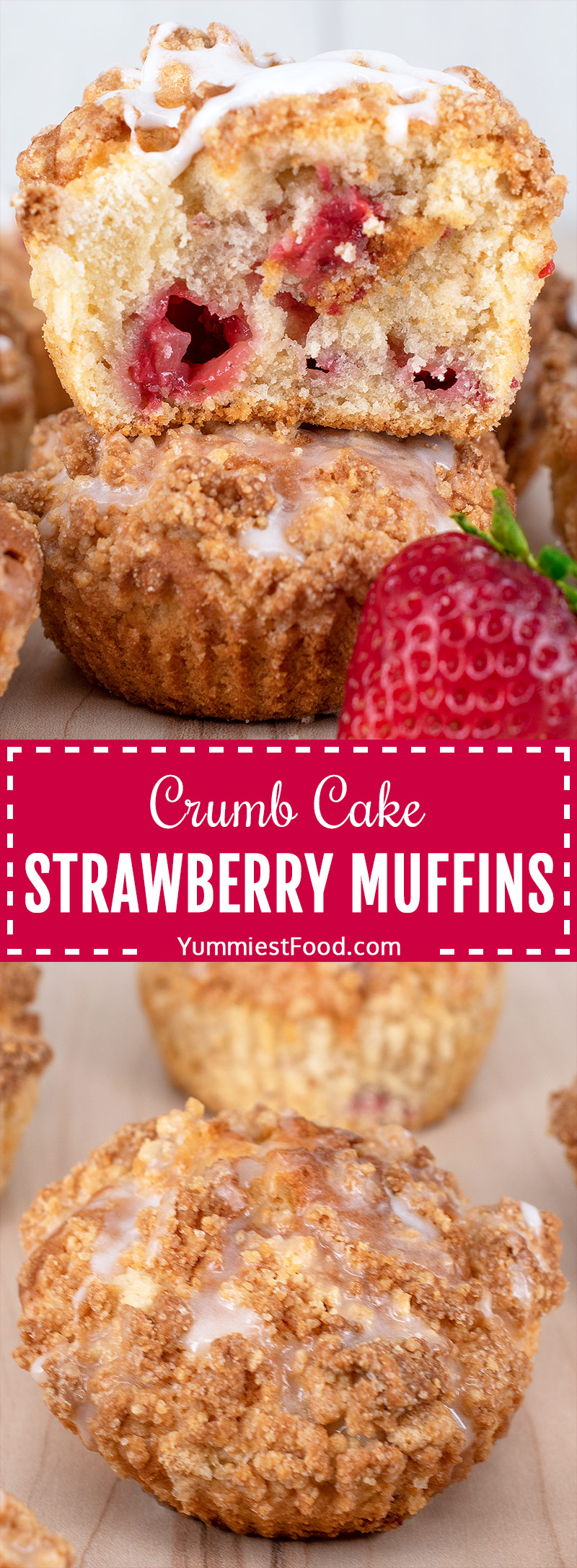 Crumb Cake Strawberry Muffins filled with freshly chopped strawberries that go really well together with the buttery crumble topping and the sweetness of the drizzle.