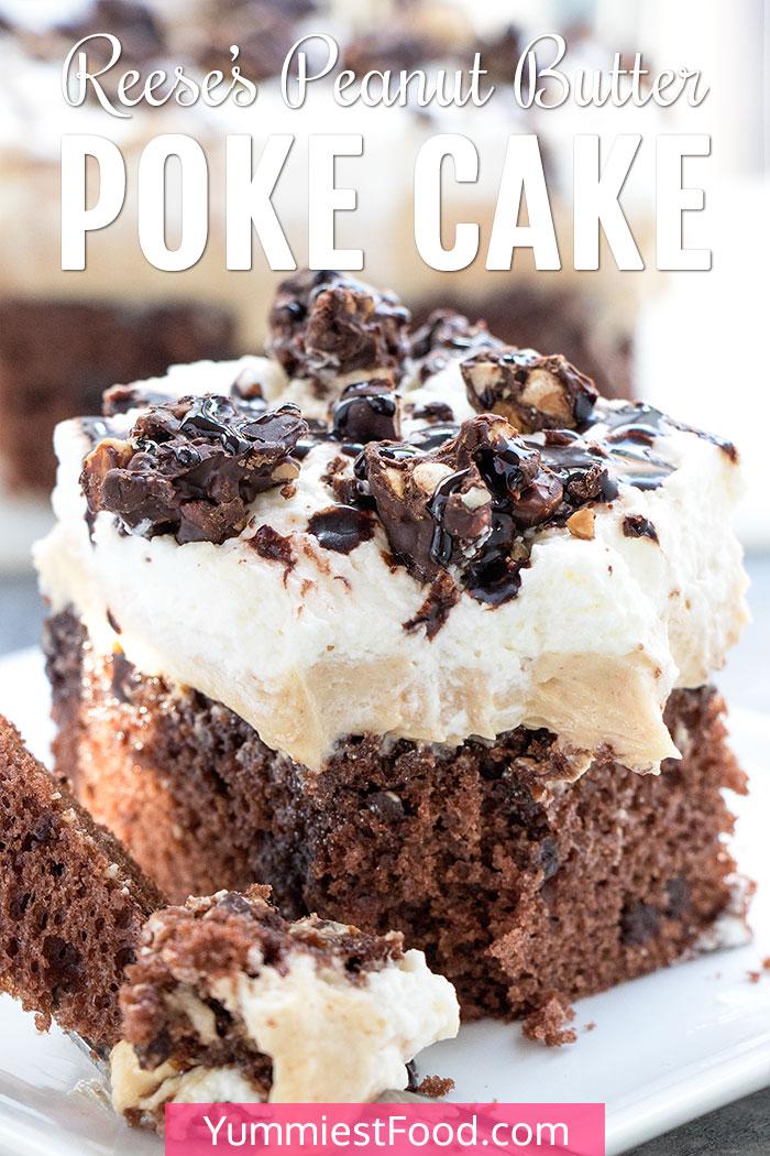 Reese's Peanut Butter Poke Cake Recipe