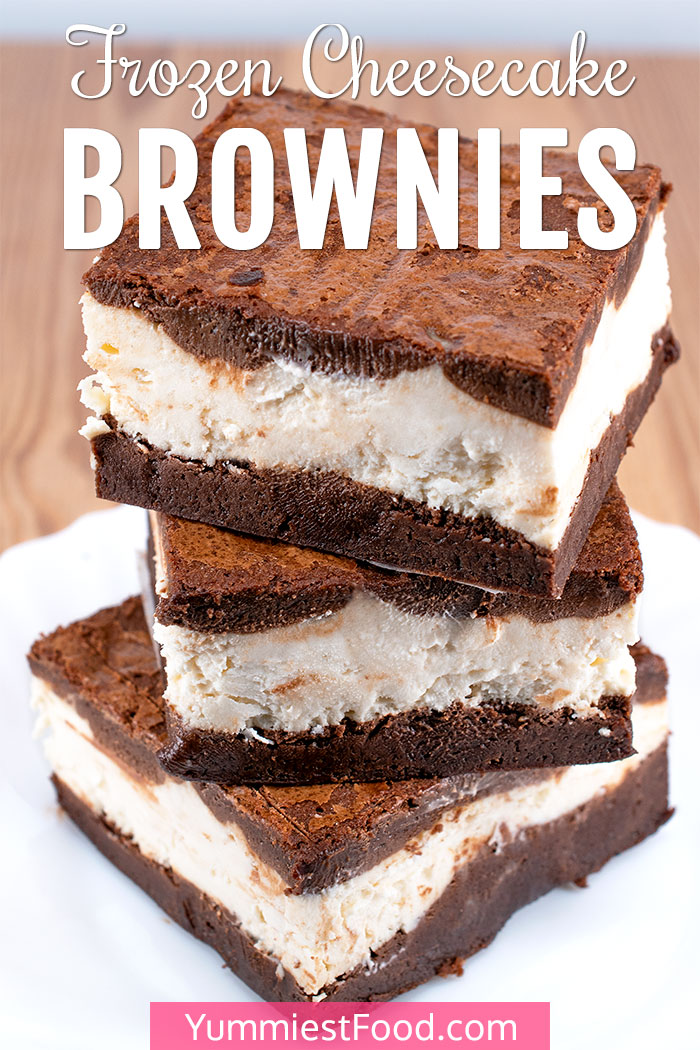 Best Ever Frozen Cheesecake Brownies Recipe - A Brownie Tower