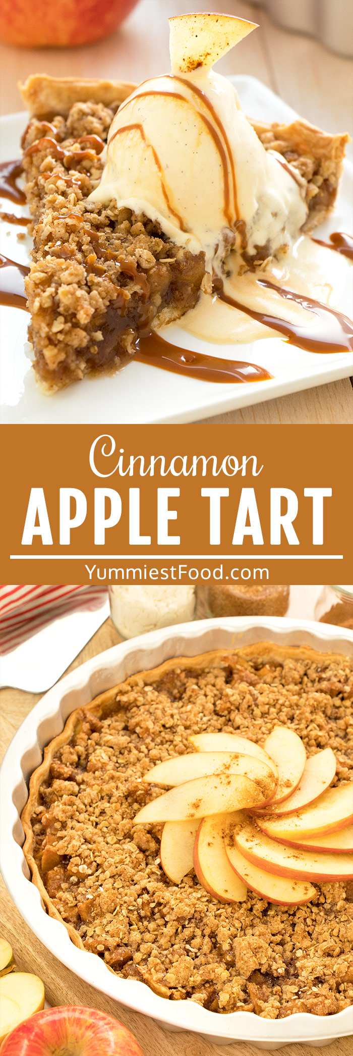 Cinnamon Apple Tart Recipe with Caramel Ice Cream Topping