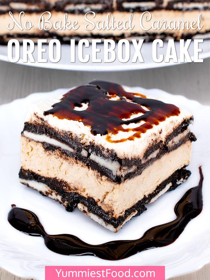 No Bake Salted Caramel Oreo Icebox Cake Recipe