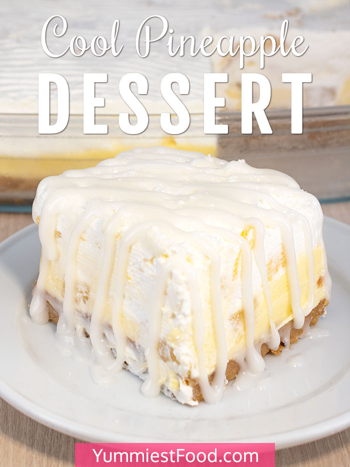 Easy Cool Pineapple Dessert Recipe