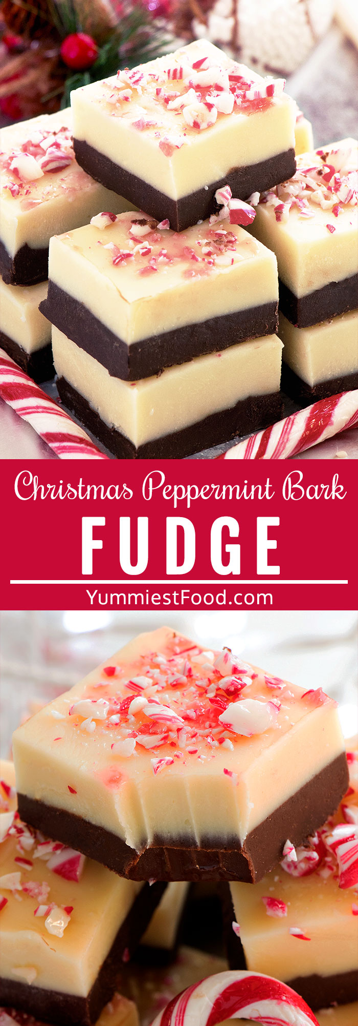 "Christmas Peppermint Bark Fudge - For the real taste of Christmas try Peppermint Bark Fudge - ""After Eight"" and candy canes flavored, dark and white chocolate layered, no-bake adorable fudge! So easy and fast to make, 6 ingredients only! #christmas #christmasrecipes #desserts #dessert #dessertrecipes #dessertfoodrecipes #easyrecipes #ChristmasFudge #peppermint #FudgeRecipe #fudge #peppermintfudge"