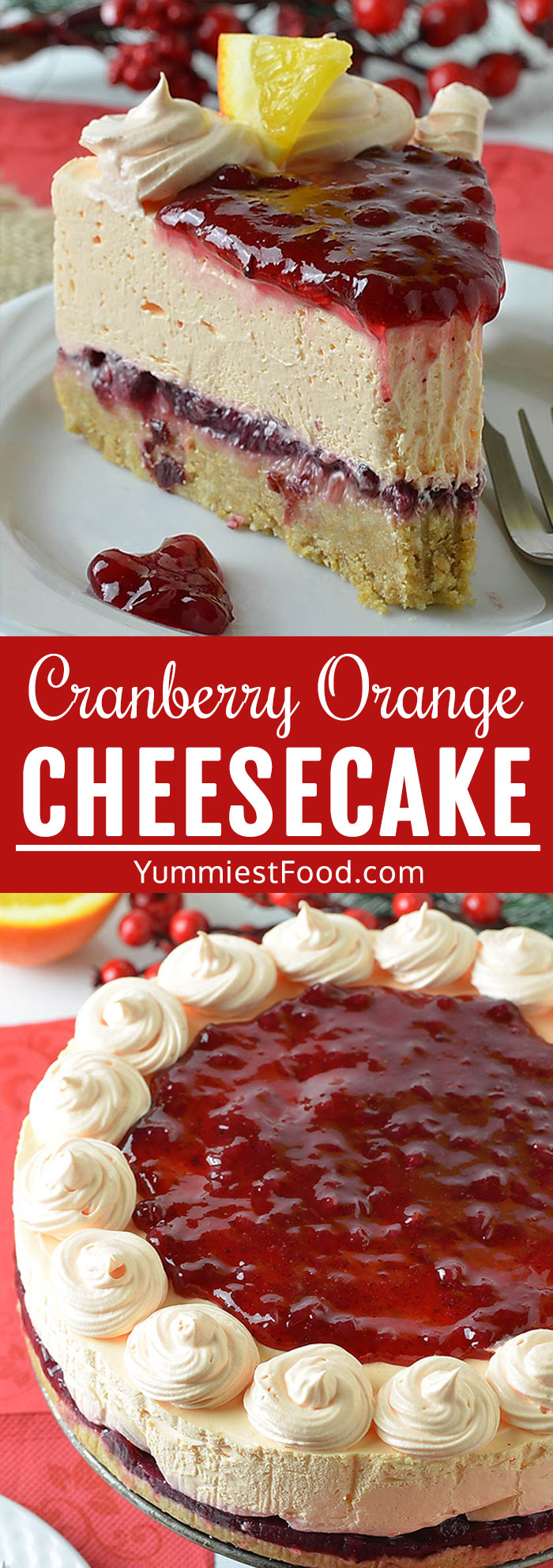 Cranberry Orange Cheesecake is incredibly moist, flavorful and full of orange and cranberry in every bite! It's the perfect dessert for any holiday dinner table! #christmas #christmasrecipes #dessertrecipes #dessertfoodrecipes #easyrecipes #cheesecakerecipes #cheesecake
