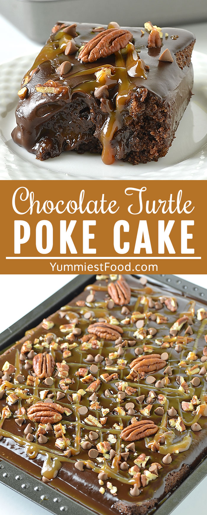 Chocolate Turtle Poke Cake is amazing poke cake loaded with caramel, chocolate, pecans and chocolate chips! It is decadent, rich, easy and delicious! #desserts #dessertrecipes #easyrecipes #cake #pokecake
