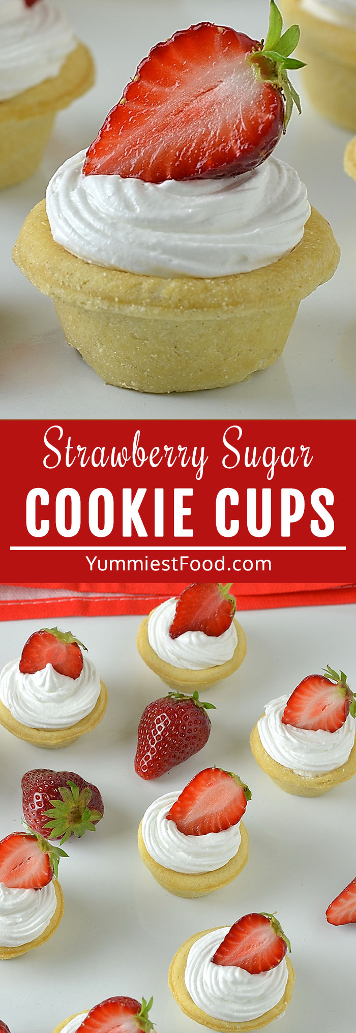 Strawberry Cheesecake Sugar Cookie Cups are an easy sugar cookie cup with creamy cheesecake filling, whipped cream and fresh strawberries! A bite-size sugar cookie cups perfect for parties and gatherings!